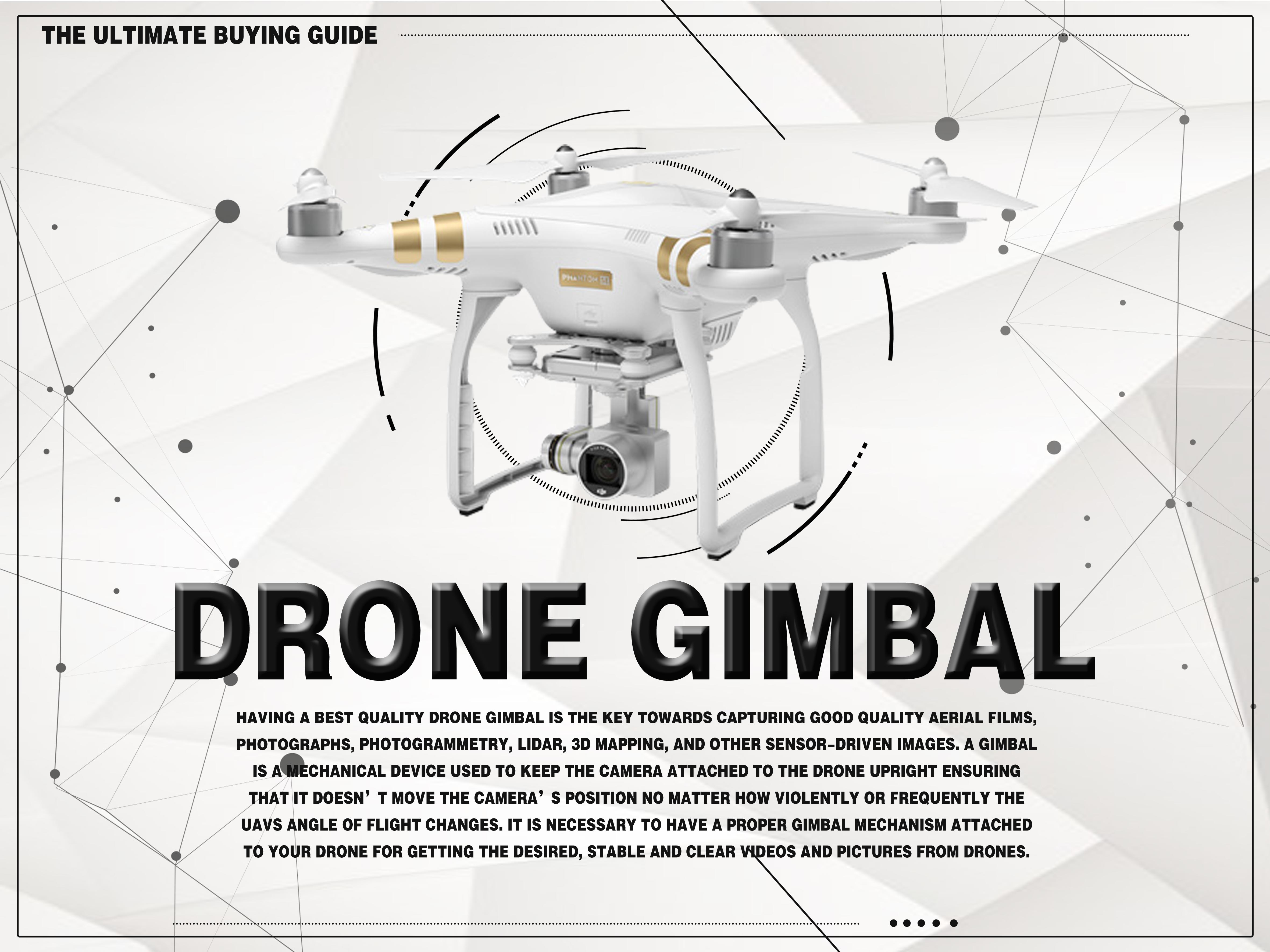 4 Best Drone Gimbal – Ultimate Buying Guide