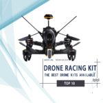Best Drone Racing Kit