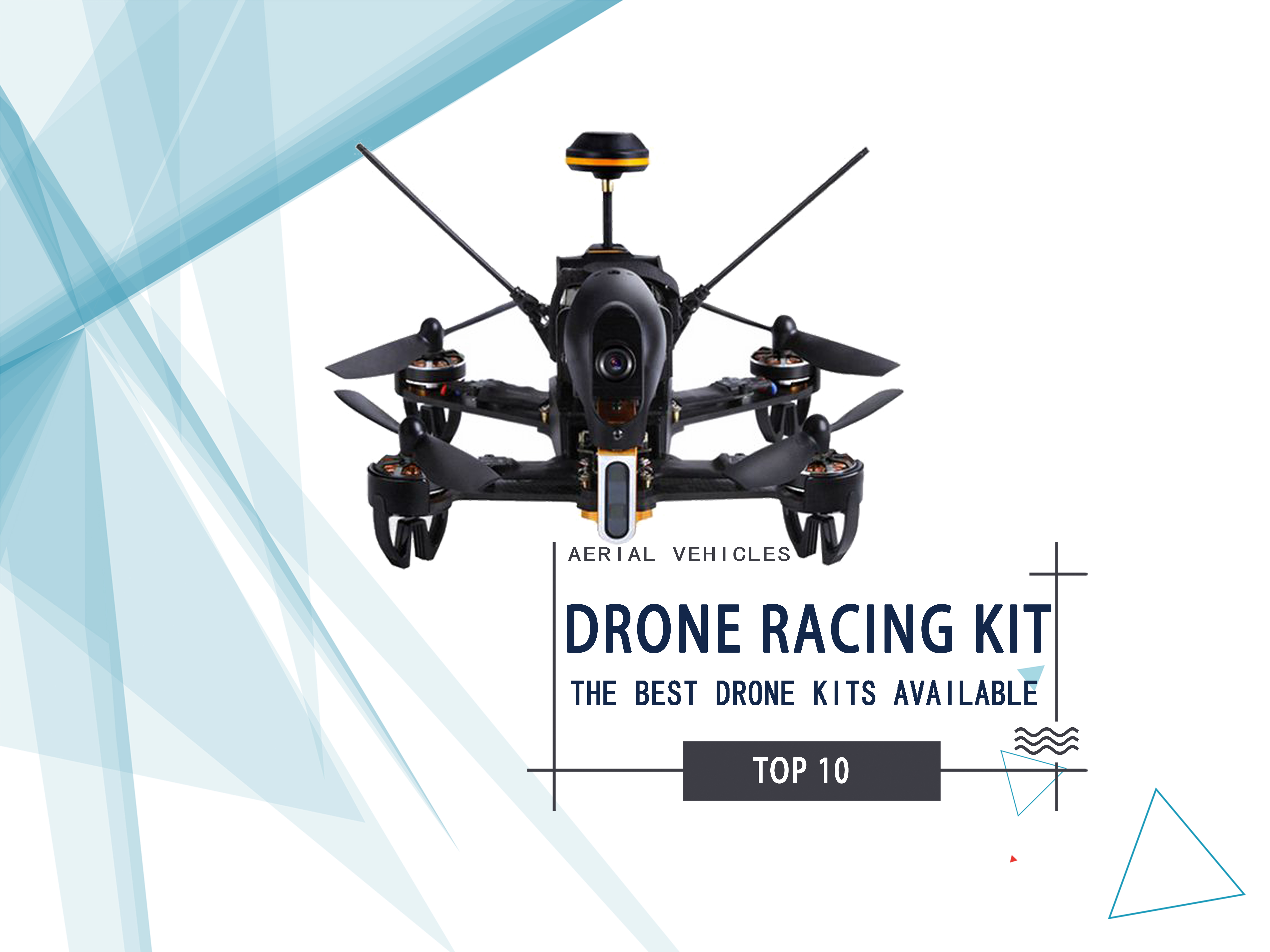 Drone Racing Kit – 10 Best Drone Kits Available