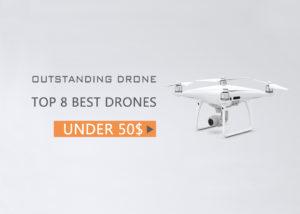 8 Best Drones Under $50 (2019)