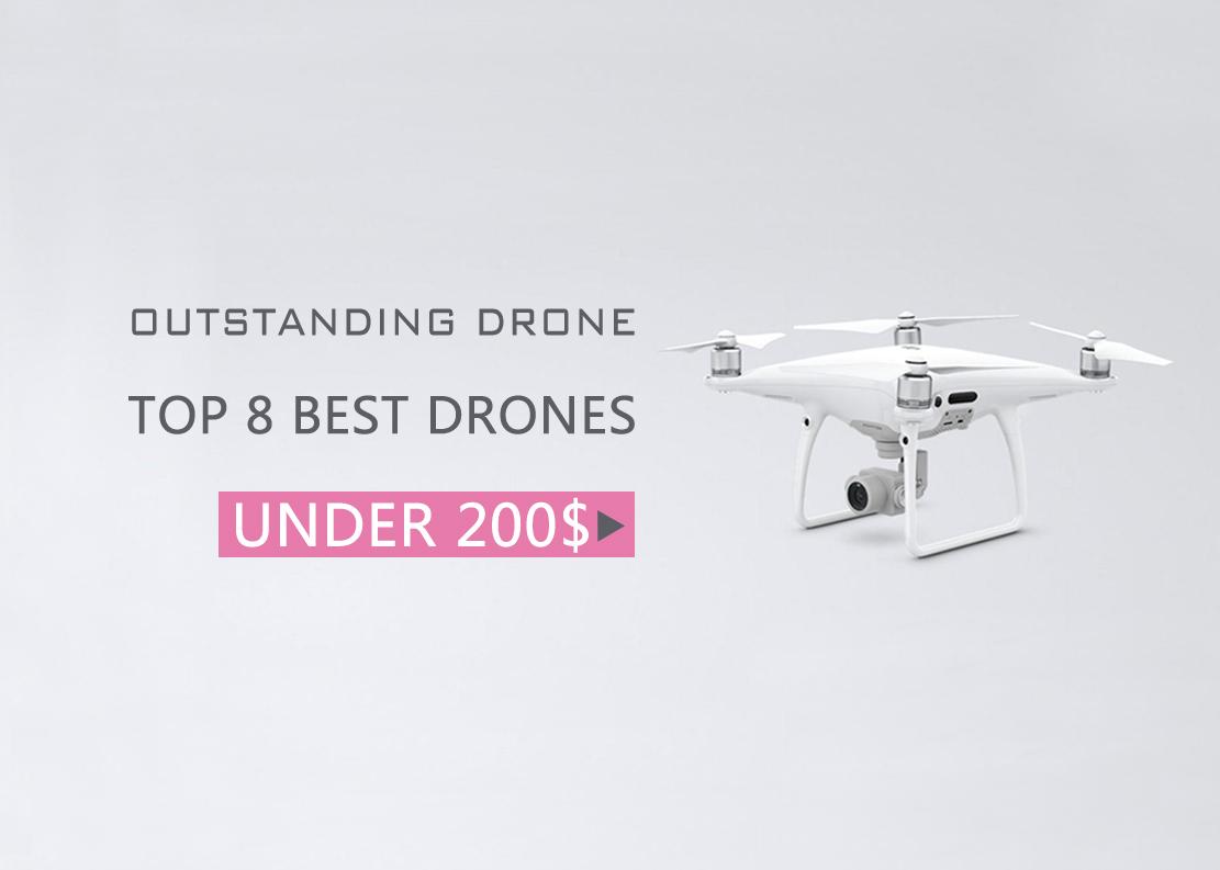 4b1f0c2b632 8 of the Best Drones Under $200 - Your Best Economical Choose ...