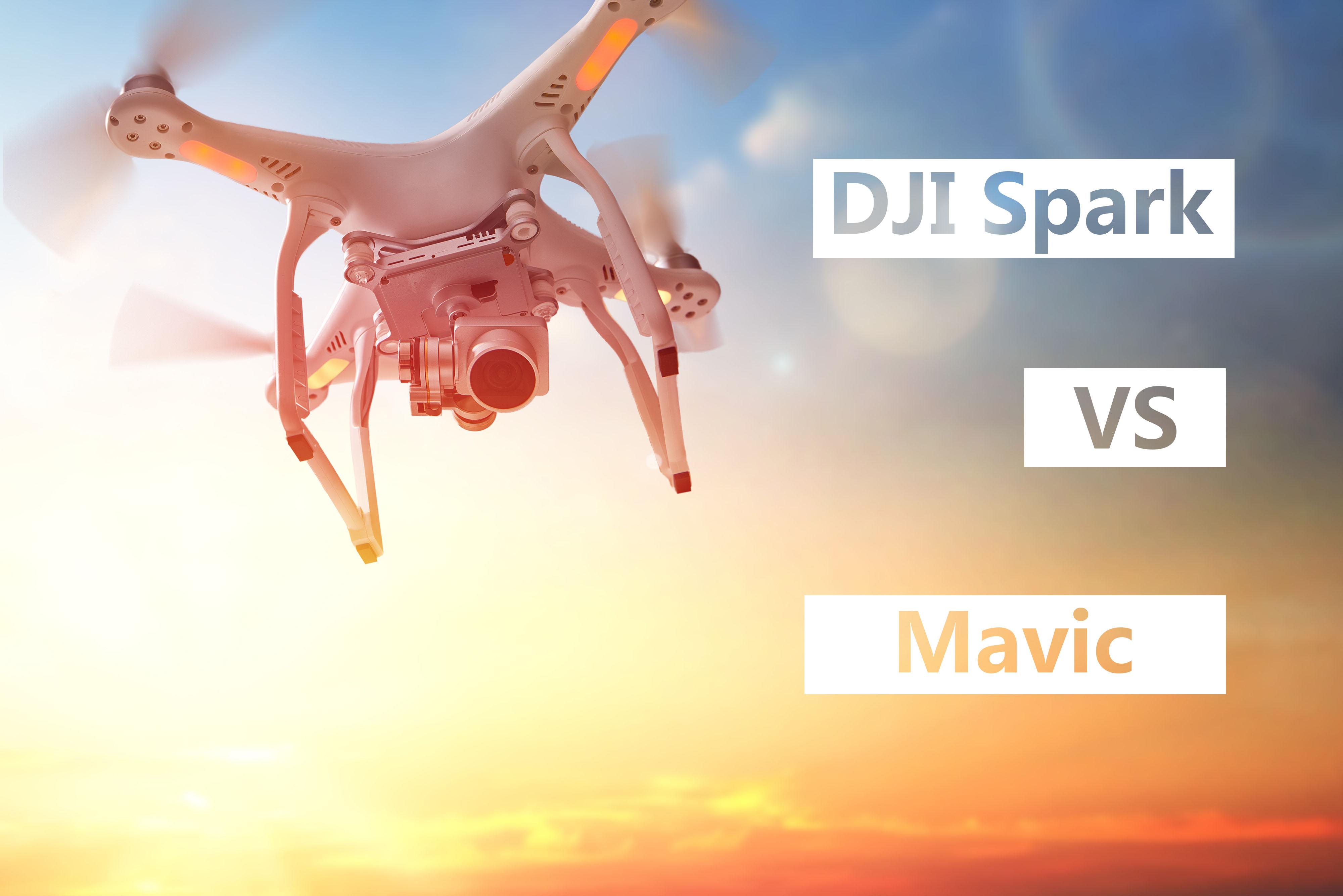 DJI Spark vs Mavic (Include Comparison Table)