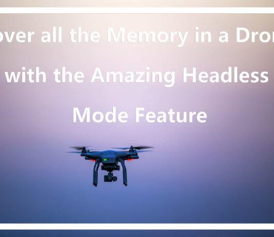 Drone headless mode feature