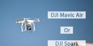 DJI Mavic Air and DJI Spark