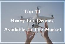 Heavy Lift Drone