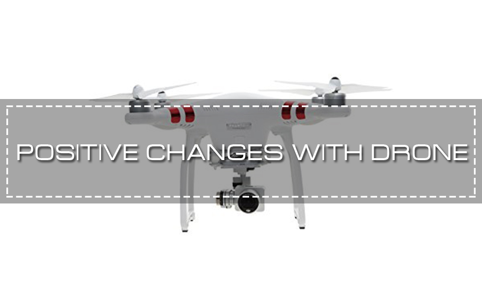 10 Ways Drones Are Changing the World Positively