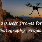 best photography drones