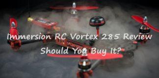 Best Immersion RC Vortex 285