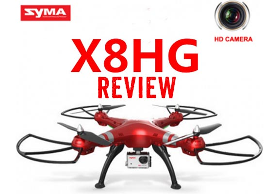 Syma X8HG Product Review-The Best Affordable Drone