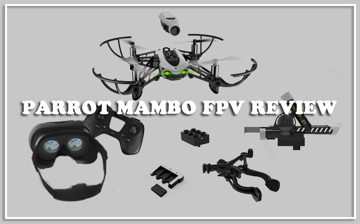 Parrot Mambo FPV for the 2018 Christmas Gift